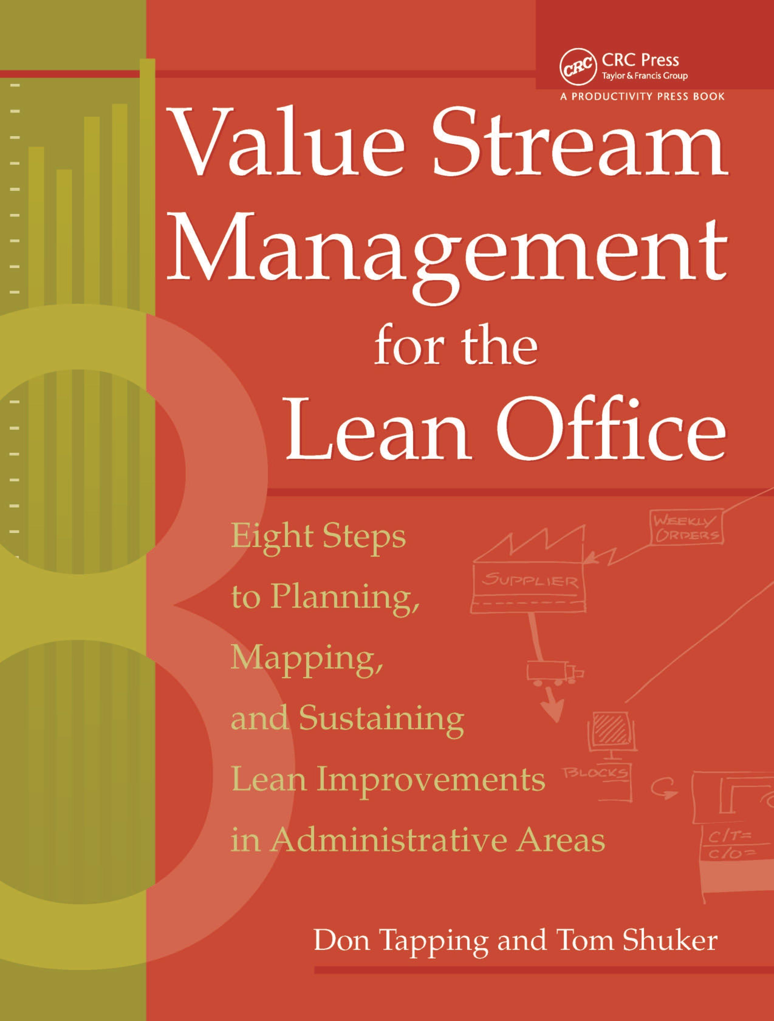 Value Stream Management for the Lean Office