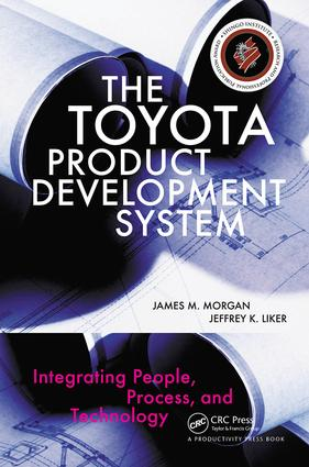 The Toyota Product Development System: Integrating People, Process, and Technology, 1st Edition (Hardback) book cover
