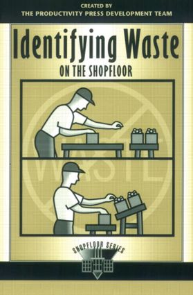 Identifying Waste on the Shopfloor: 1st Edition (Paperback) book cover