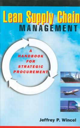Lean Supply Chain Management: A Handbook for Strategic Procurement, 1st Edition (Hardback) book cover