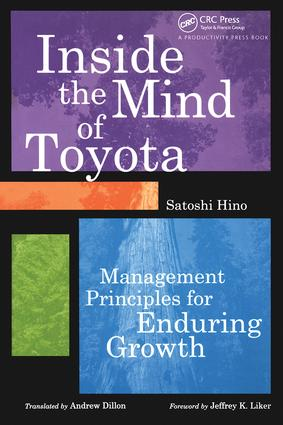 Inside the Mind of Toyota: Management Principles for Enduring Growth, 1st Edition (Hardback) book cover