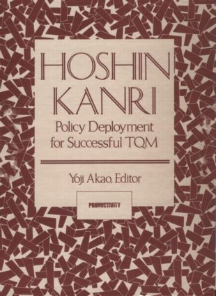 Hoshin Kanri: Policy Deployment for Successful TQM, 1st Edition (Paperback) book cover