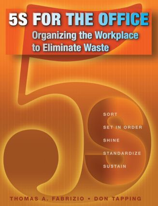 5S for the Office: Organizing the Workplace to Eliminate Waste, 1st Edition (Paperback) book cover