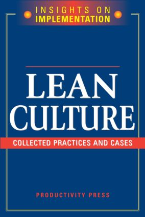 Lean Culture: Collected Practices and Cases, 1st Edition (Paperback) book cover