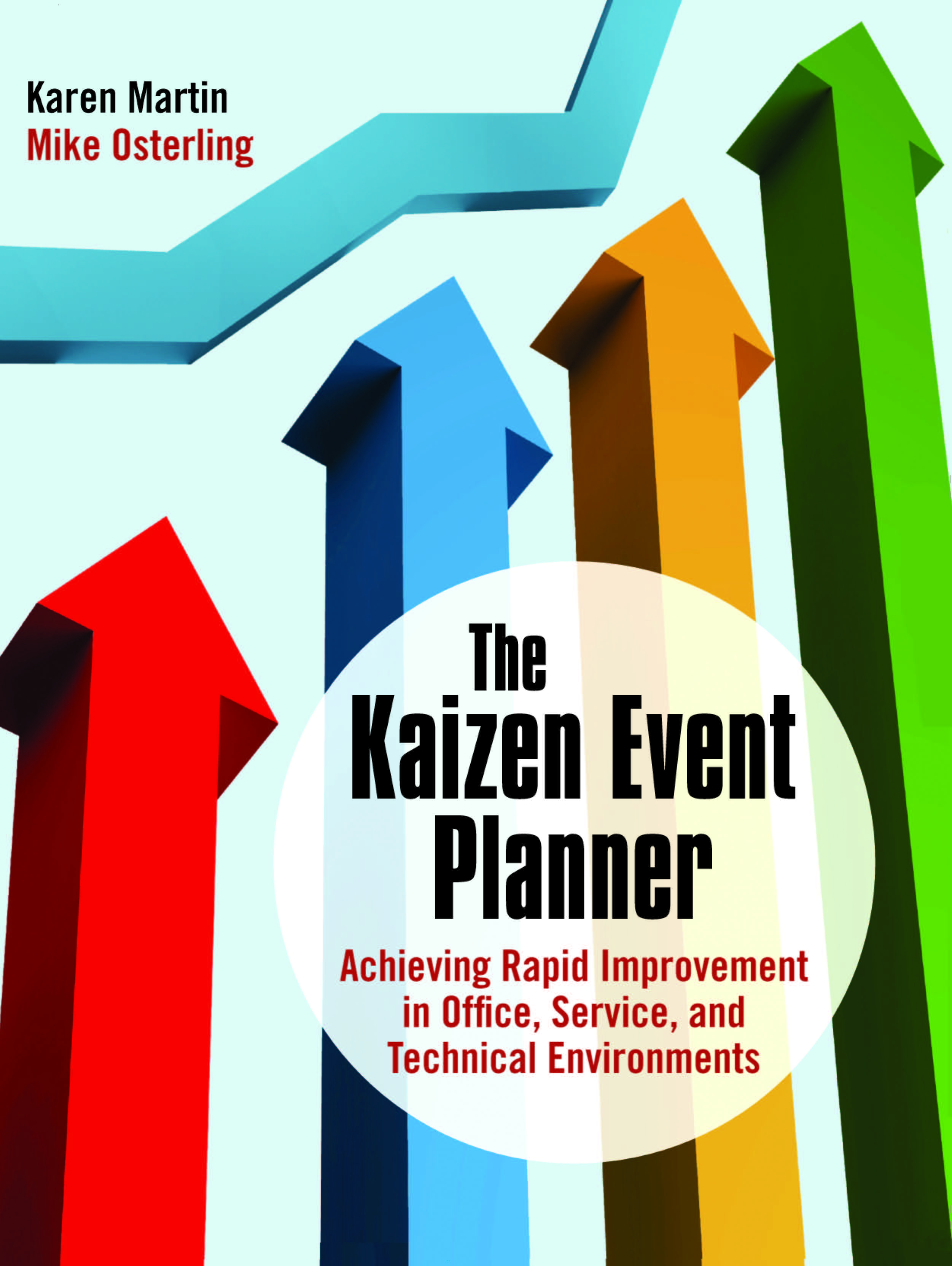 The Kaizen Event Planner: Achieving Rapid Improvement in Office, Service, and Technical Environments (Paperback) book cover