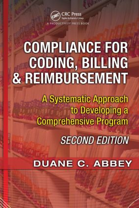 Compliance for Coding, Billing & Reimbursement: A Systematic Approach to Developing a Comprehensive Program, 2nd Edition (Paperback) book cover