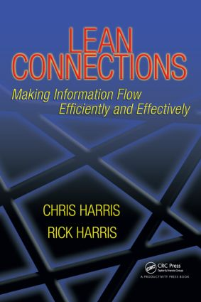 Lean Connections: Making Information Flow Efficiently and Effectively, 1st Edition (Paperback) book cover