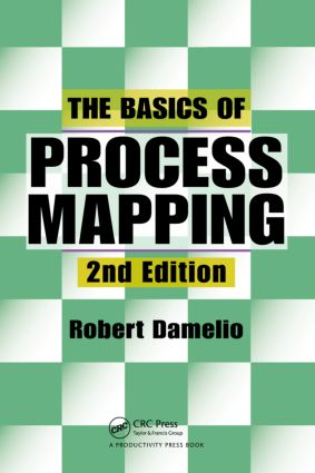 The Basics of Process Mapping: 2nd Edition (Paperback) book cover