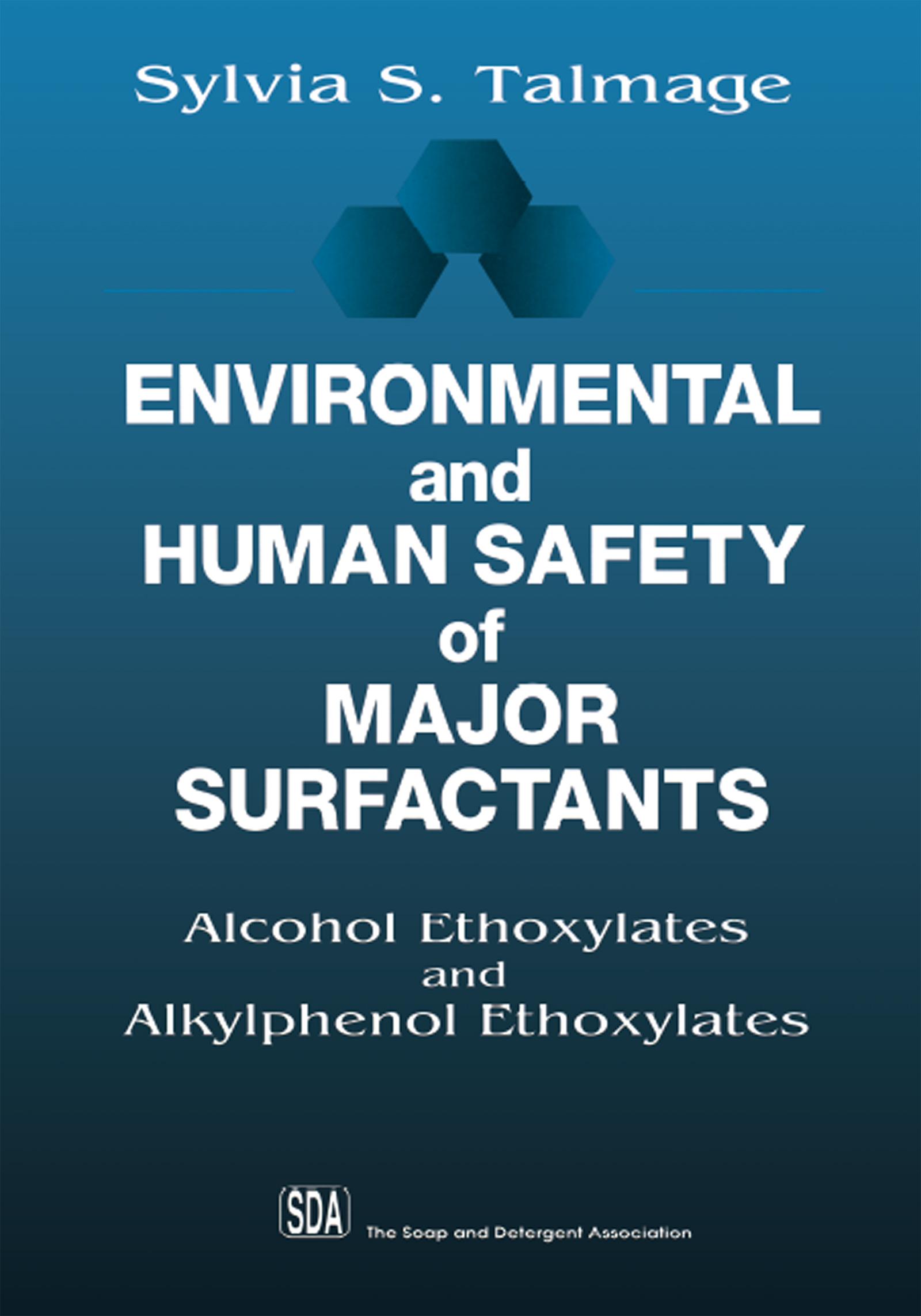 Environmental and Human Safety of Major Surfactants: Alcohol Ethoxylates and Alkylphenol Ethoxylates, 1st Edition (Hardback) book cover