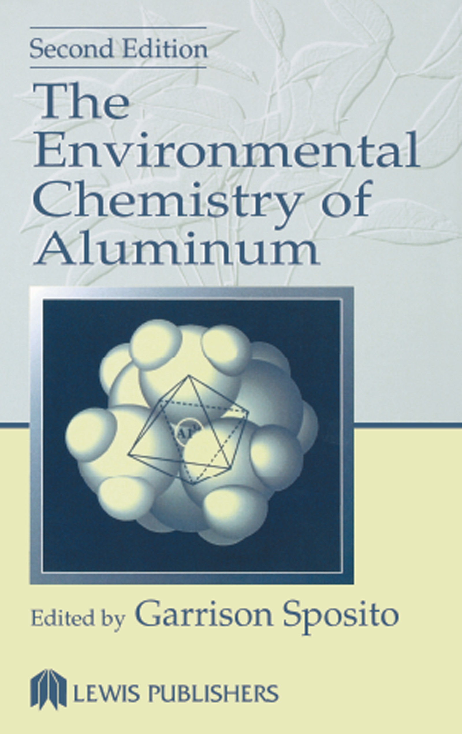 The Environmental Chemistry of Aluminum: 2nd Edition (Hardback) book cover