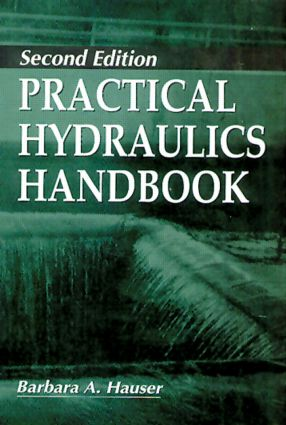 Practical Hydraulics Handbook: 2nd Edition (Hardback) book cover
