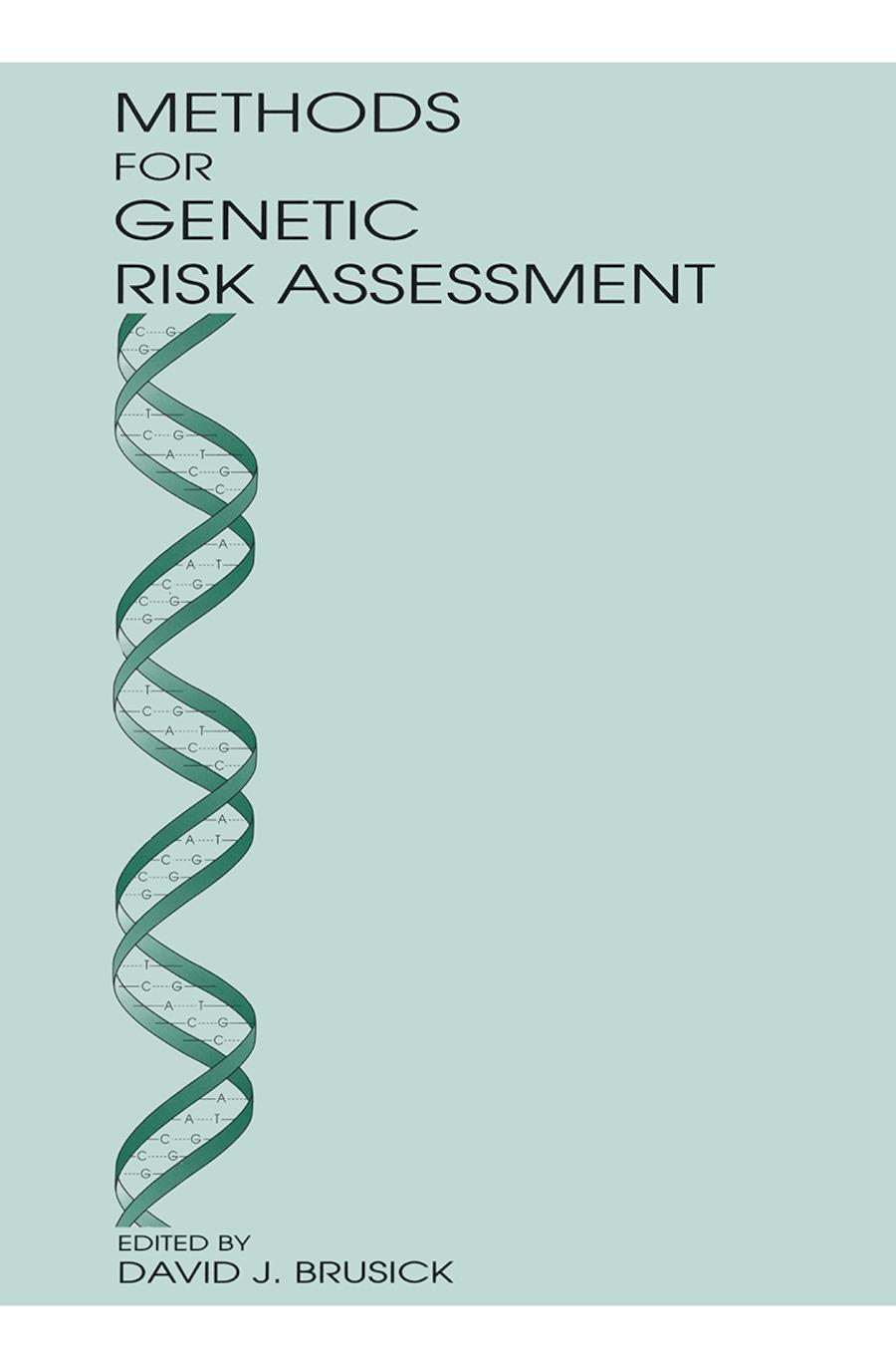 Methods for Genetic Risk Assessment: 1st Edition (Hardback) book cover