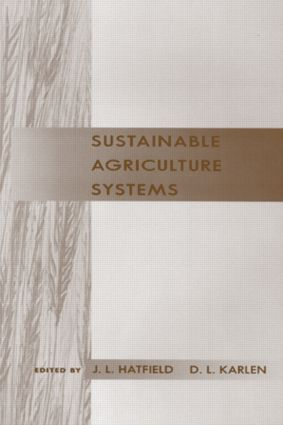 Sustainable Agriculture Systems: 1st Edition (Hardback) book cover