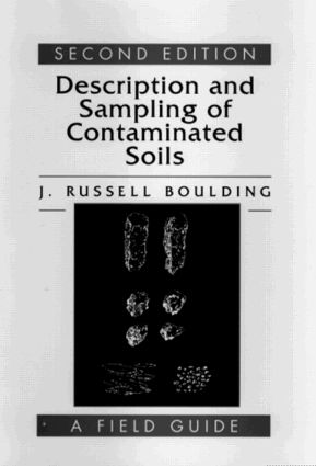 Description and Sampling of Contaminated Soils: A Field Guide, 2nd Edition (Hardback) book cover