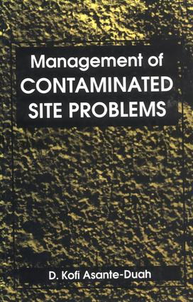 Management of Contaminated Site Problems: 1st Edition (Hardback) book cover