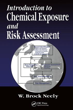 Introduction to Chemical Exposure and Risk Assessment: 1st Edition (Hardback) book cover
