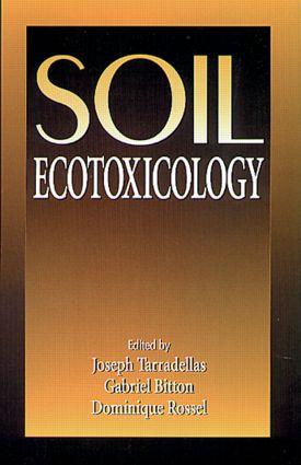 Soil Ecotoxicology: 1st Edition (Hardback) book cover