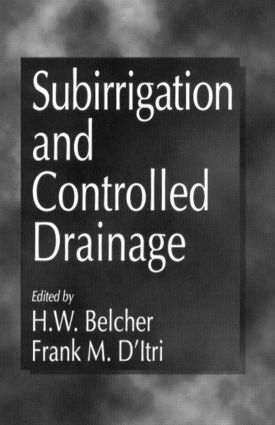 Subirrigation and Controlled Drainage: 1st Edition (Hardback) book cover