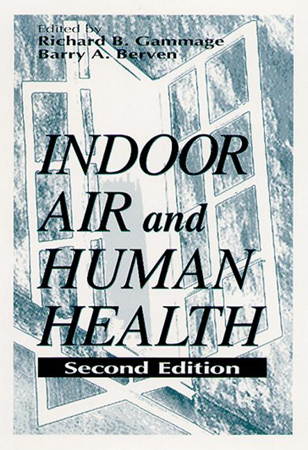 Indoor Air and Human Health: 2nd Edition (Hardback) book cover