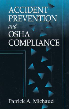 Accident Prevention and OSHA Compliance: 1st Edition (Hardback) book cover