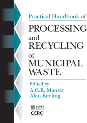 Practical Handbook of Processing and Recycling Municipal Waste: 1st Edition (Hardback) book cover
