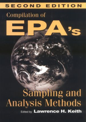 Compilation of EPA's Sampling and Analysis Methods: 2nd Edition (Hardback) book cover