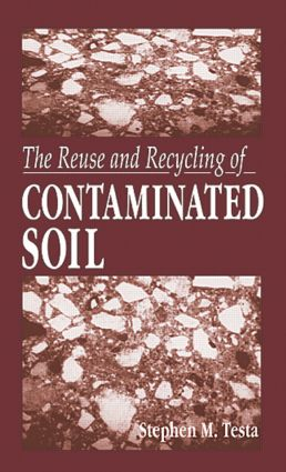 The Reuse and Recycling of Contaminated Soil: 1st Edition (Hardback) book cover