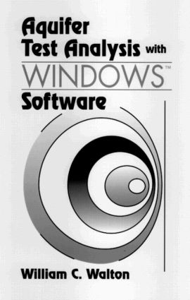 Aquifer Test Analysis with WindowsTM Software: 1st Edition (CD-ROM) book cover