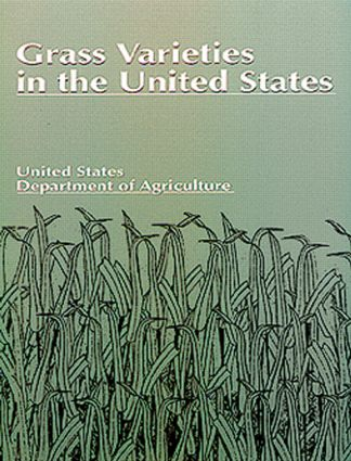 Grass Varieties in the United States: 1st Edition (Paperback) book cover