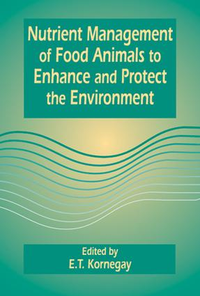 Nutrient Management of Food Animals to Enhance and Protect the Environment: 1st Edition (Hardback) book cover