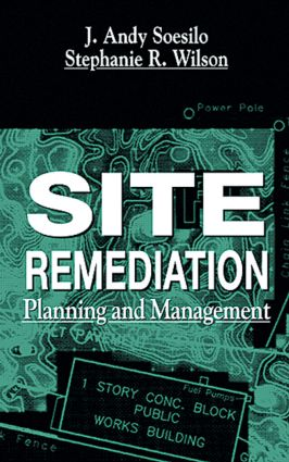 Site Remediation: Planning and Management, 1st Edition (Hardback) book cover