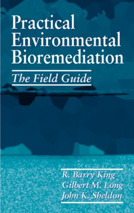 Practical Environmental Bioremediation: The Field Guide, Second Edition, 2nd Edition (Hardback) book cover