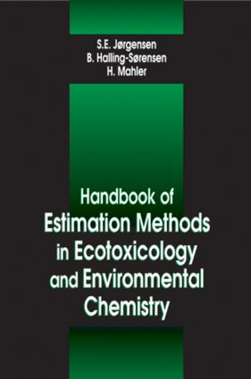 Handbook of Estimation Methods in Ecotoxicology and Environmental Chemistry (Hardback) book cover