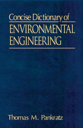 Concise Dictionary of Environmental Engineering: 1st Edition (Paperback) book cover