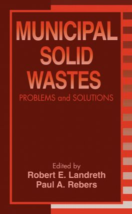 Municipal Solid Wastes: Problems and Solutions, 1st Edition (Hardback) book cover