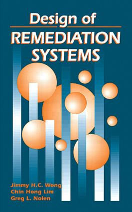 Design of Remediation Systems: 1st Edition (Hardback) book cover