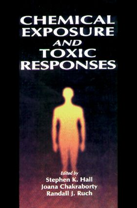 Chemical Exposure and Toxic Responses: 1st Edition (Hardback) book cover