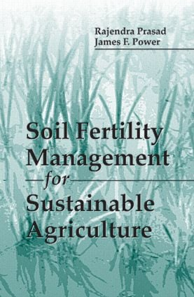 Soil Fertility Management for Sustainable Agriculture: 1st Edition (Hardback) book cover