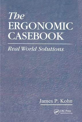 The Ergonomic Casebook: Real World Solutions, 1st Edition (Hardback) book cover