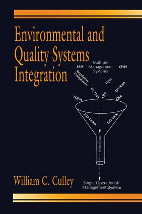 Environmental and Quality Systems Integration: 1st Edition (Hardback) book cover