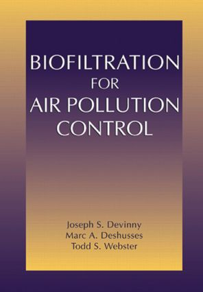 Biofiltration for Air Pollution Control: 1st Edition (Hardback) book cover