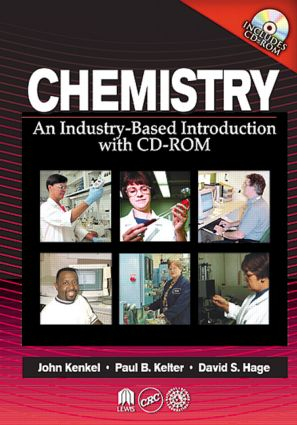 Chemistry: An Industry-Based Introduction with CD-ROM, 1st Edition (Hardback) book cover