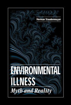 Environmental Illness: Myth & Reality, 1st Edition (Hardback) book cover