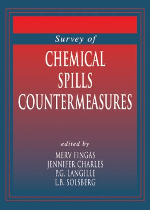 Survey of Chemical Spill Countermeasures: 1st Edition (Hardback) book cover