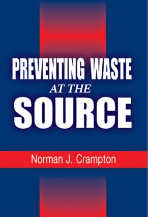 Preventing Waste at the Source: 1st Edition (Hardback) book cover