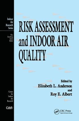 Risk Assessment and Indoor Air Quality: 1st Edition (Hardback) book cover