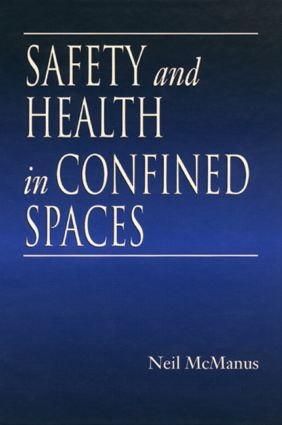 Safety and Health in Confined Spaces: 1st Edition (Hardback) book cover