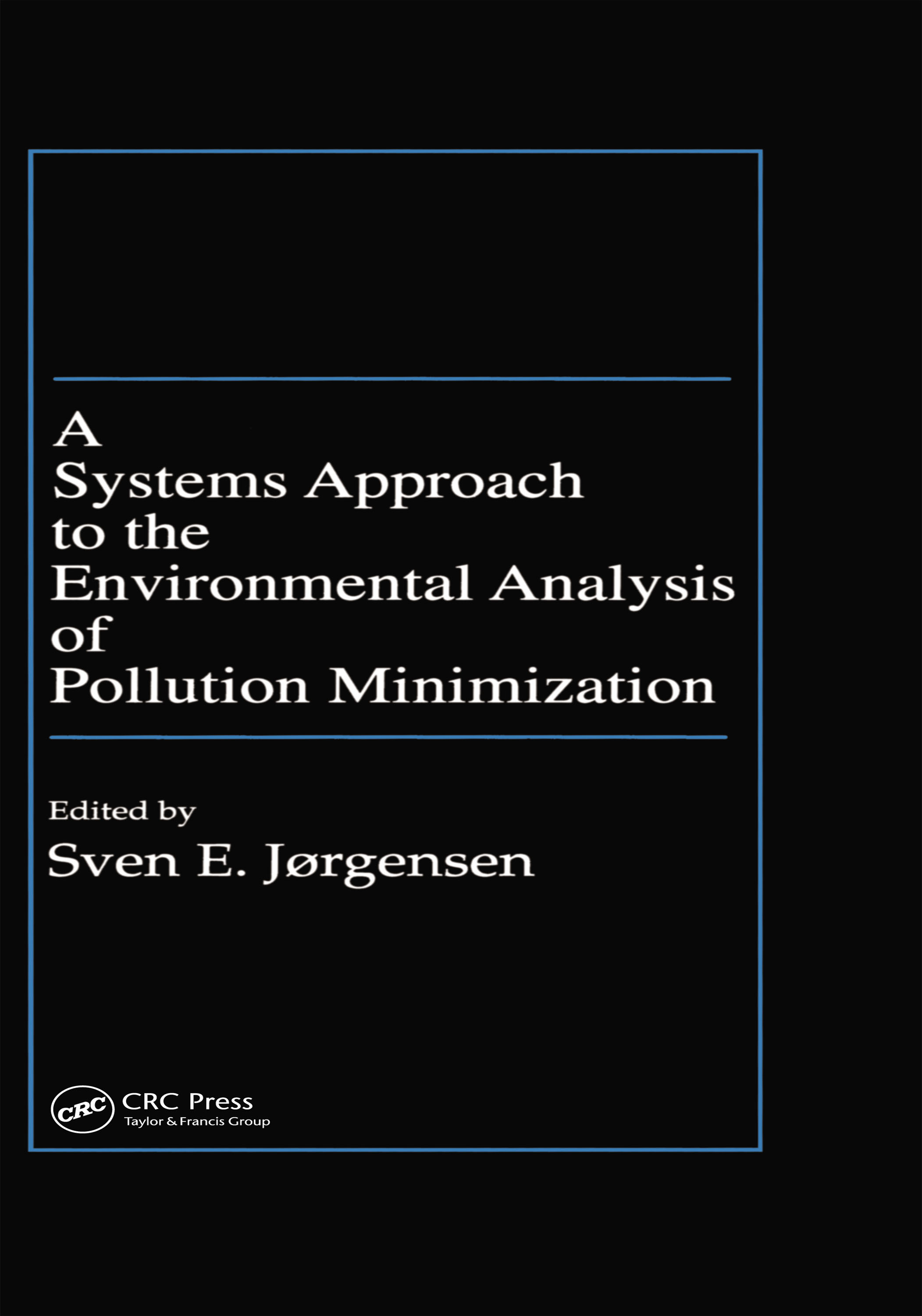 A Systems Approach to the Environmental Analysis of Pollution Minimization (Hardback) book cover
