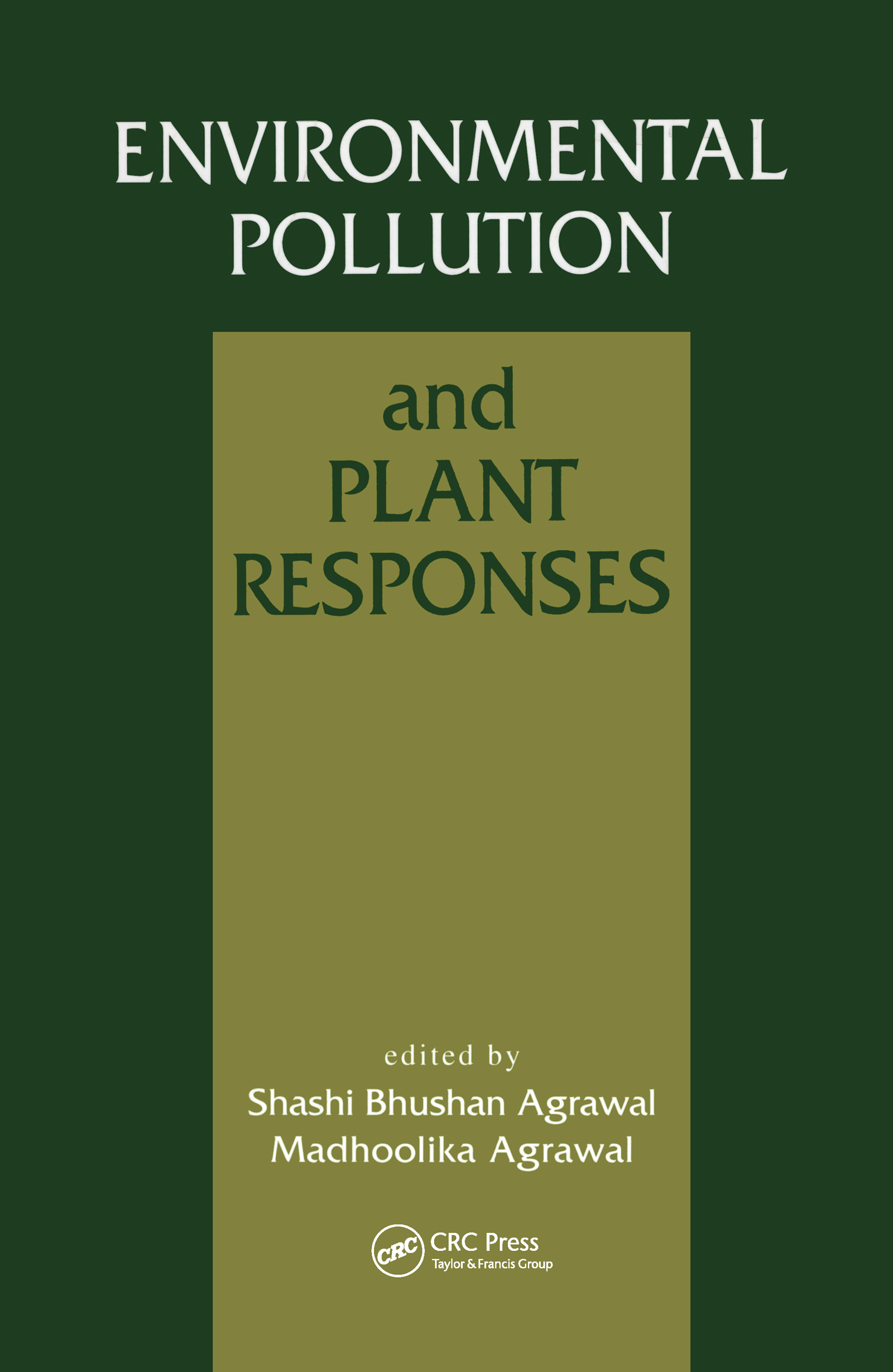 Environmental Pollution and Plant Responses: 1st Edition (Hardback) book cover
