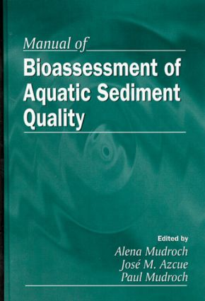 Manual of Bioassessment of Aquatic Sediment Quality: 1st Edition (Hardback) book cover